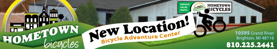 Hometown Bicycles - New Location: 10595 Grand River Rd, Brighton 48116